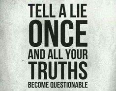 lie once