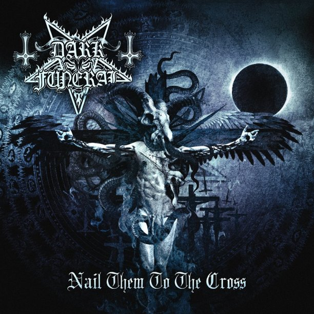 dark-funeral-nail-them-on-the-cross